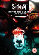 Slipknot - Day Of The Gusano : Live in Mexico