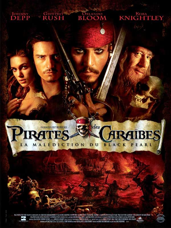 affiche du film Pirates des Caraïbes : La Malédiction du Black Pearl