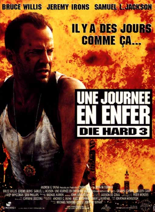 affiche du film Die Hard 3 : Une journée en enfer