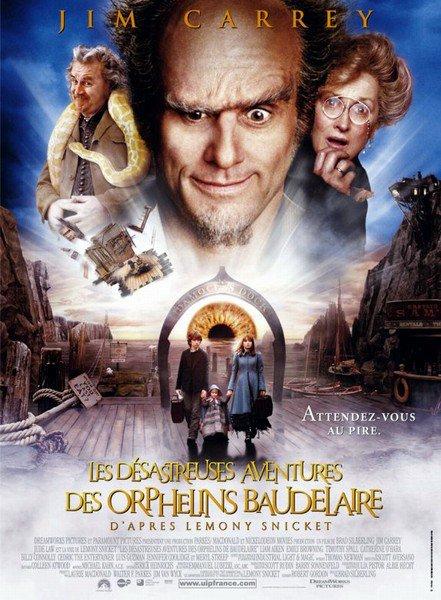 affiche du film Les désastreuses aventures des orphelins Baudelaire