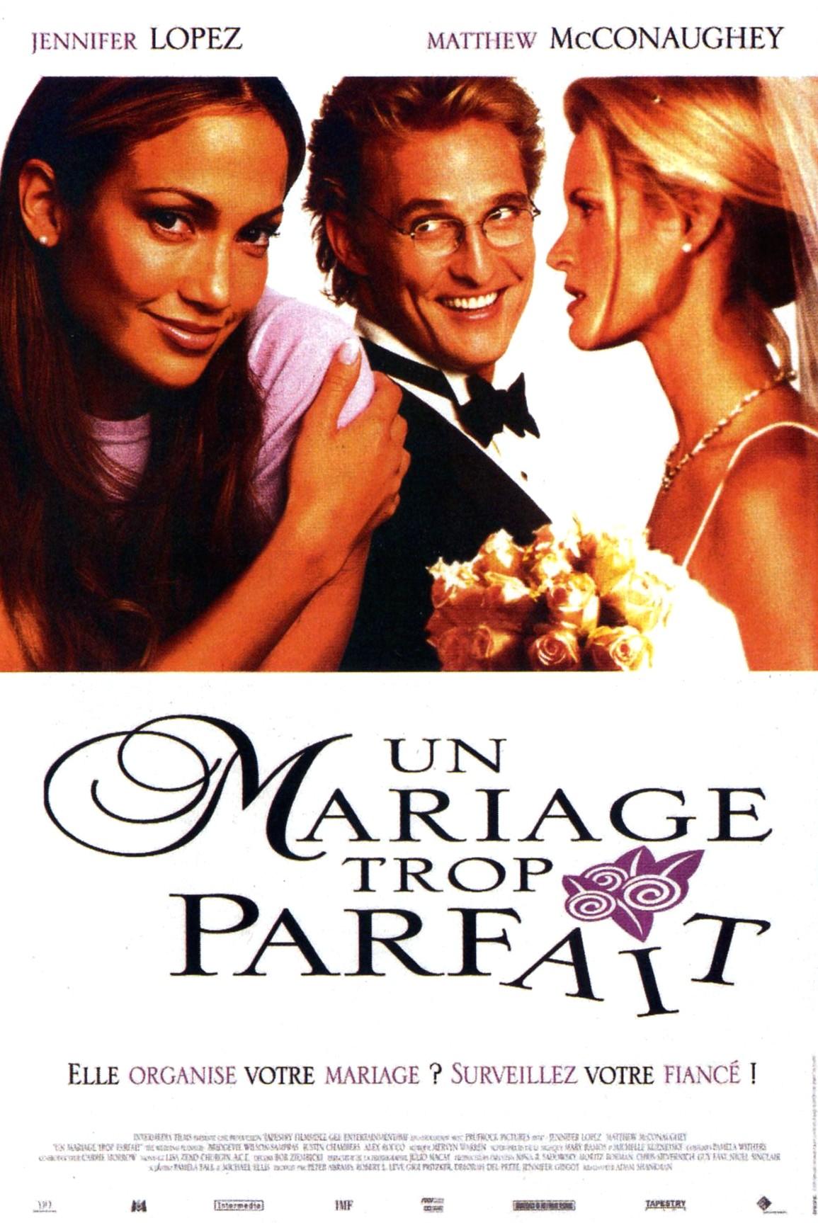 affiche du film Un mariage trop parfait