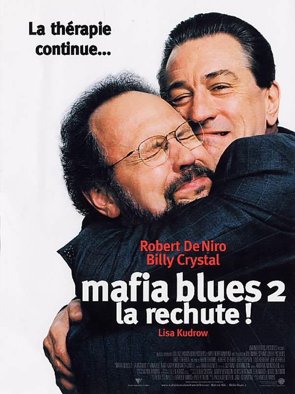 affiche du film Mafia Blues 2: La rechute!