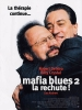 Mafia Blues 2: La rechute! (Analyze That)