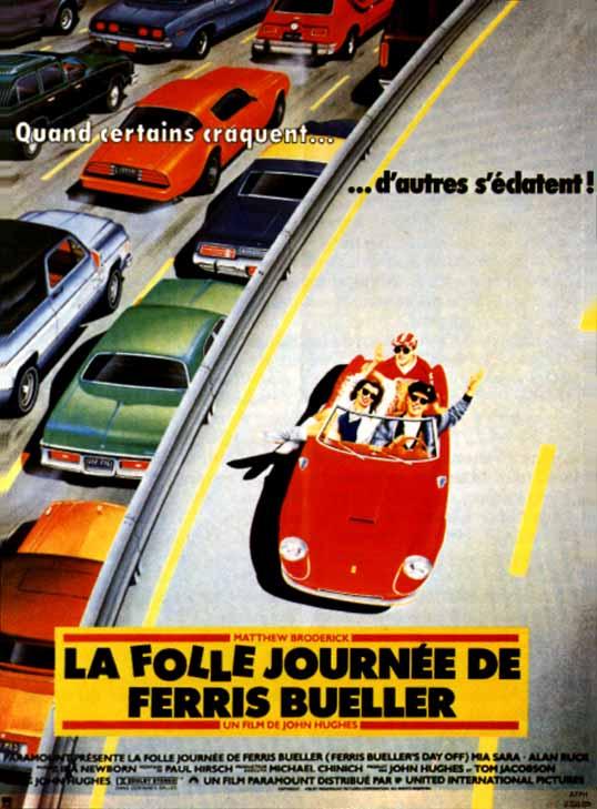 affiche du film La Folle Journée de Ferris Bueller