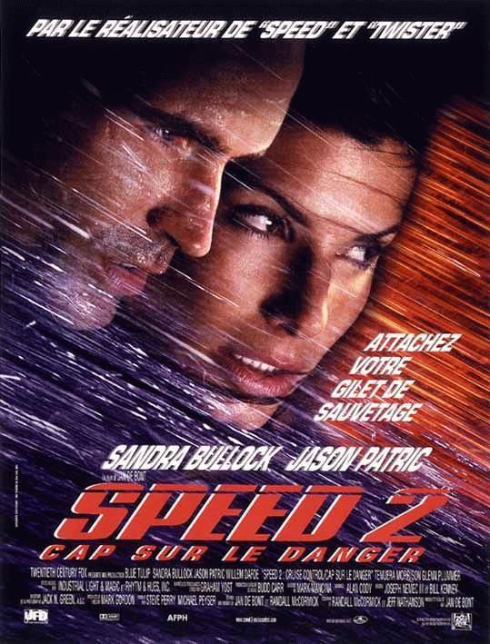 affiche du film Speed 2 : Cap sur le danger