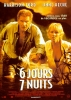 6 Jours, 7 Nuits (Six Days Seven Nights)