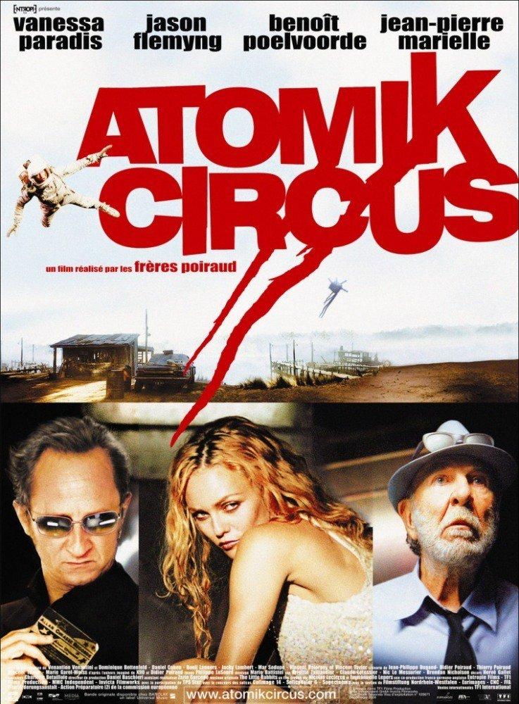 affiche du film Atomik Circus : Le retour de James Bataille