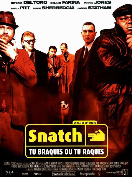 affiche du film Snatch : Tu braques ou tu raques