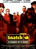 Snatch : Tu braques ou tu raques (Snatch)