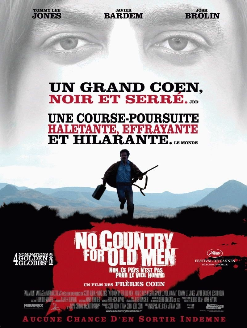 affiche du film No Country for Old Men : Non, ce pays n'est pas pour le vieil homme