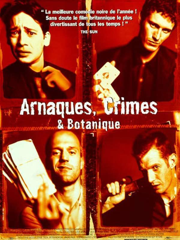 affiche du film Arnaques, crimes et botanique