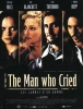 The man who cried: Les larmes d'un homme (The Man Who Cried)