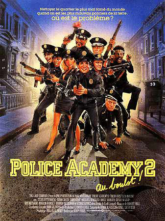 affiche du film Police Academy 2: Au boulot !