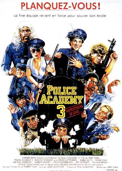 affiche du film Police Academy 3 : Instructeurs de choc
