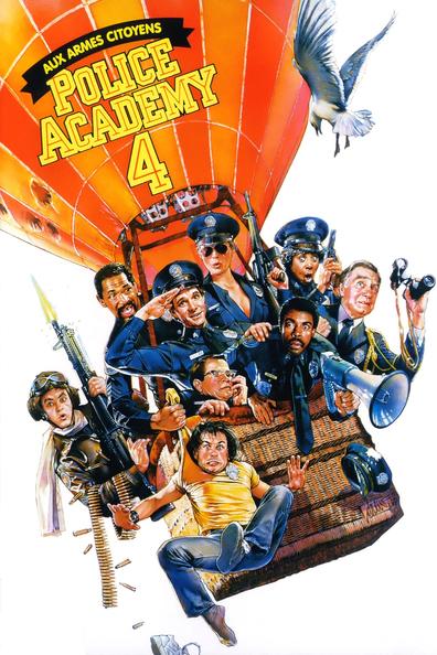 affiche du film Police Academy 4: Aux armes citoyens