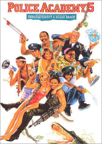 affiche du film Police Academy 5: Débarquement à Miami Beach