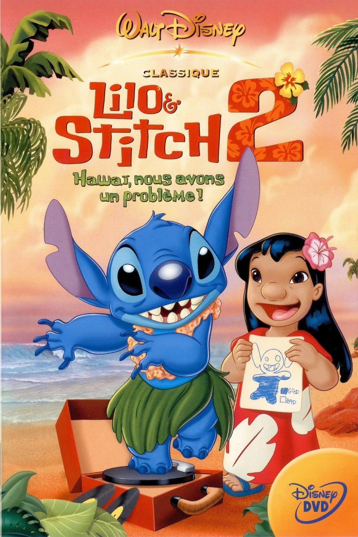 affiche du film Lilo et Stitch 2 : Hawaï, nous avons un problème !