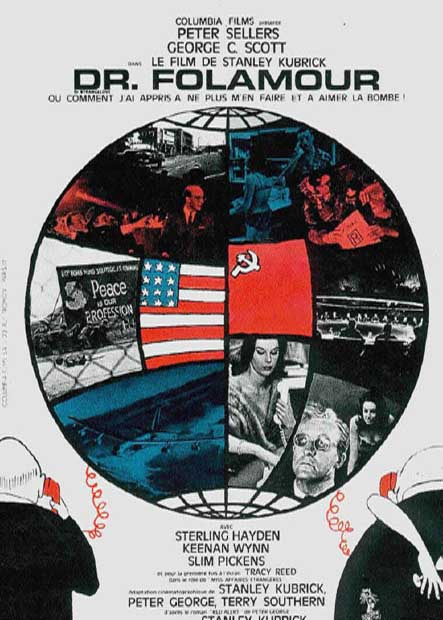 affiche du film Docteur Folamour, ou : Comment j'ai appris à ne plus m'en faire et à aimer la bombe