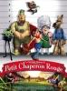 La véritable histoire du Petit Chaperon Rouge (Hoodwinked!)