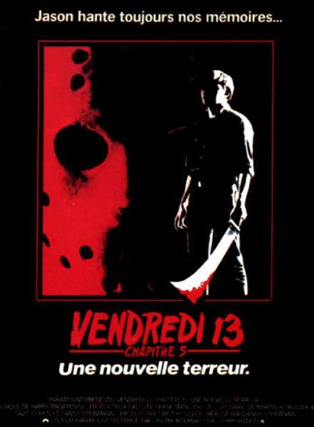 affiche du film Vendredi 13, chapitre 5 : Une nouvelle terreur