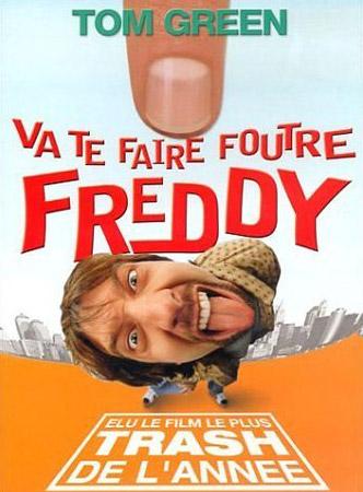 affiche du film Va te faire foutre Freddy !