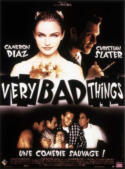 affiche du film Very Bad Things