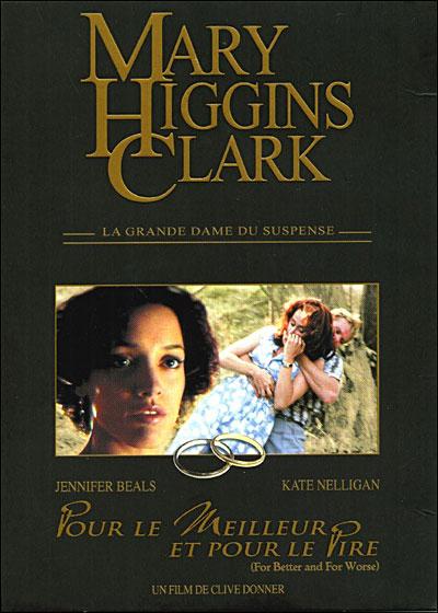 affiche du film Mary Higgins Clark : Pour le meilleur et pour le pire (TV)