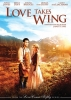 Le cœur à l'épreuve (TV) (Love Takes Wing (TV))