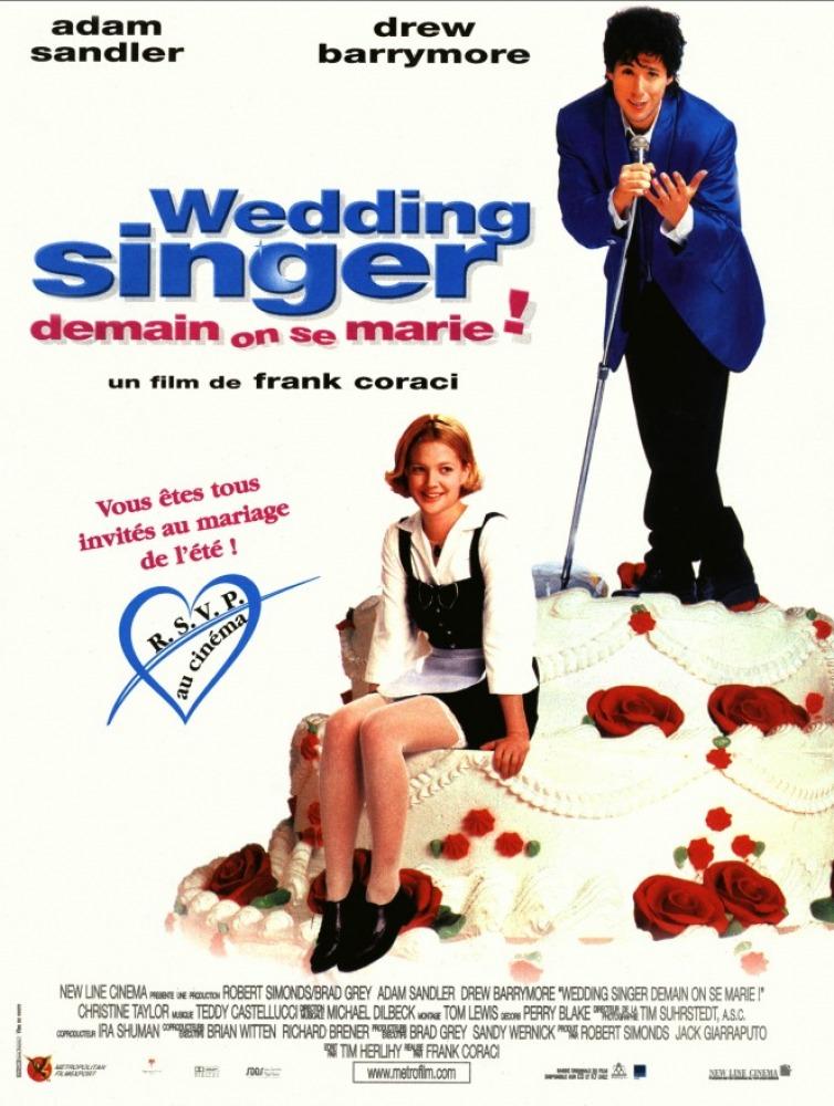 affiche du film Wedding Singer - Demain on se marie !