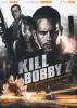 Kill Bobby Z (The Death and Life of Bobby Z)