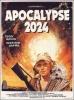 Apocalypse 2024 (A Boy And His Dog)