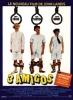 Trois amigos! (Three Amigos!)
