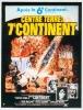 Centre Terre: 7e Continent (At the Earth's Core)