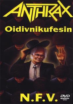 affiche du film Anthrax - Oidivnikufesin N.F.V.