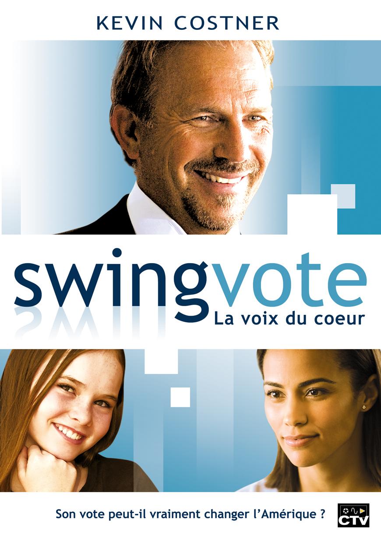 affiche du film Swing vote : La voix du cœur