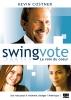 Swing vote : La voix du cœur (Swing Vote)