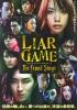 Liar Game: The Final Stage (Raiâ gêmu: Za fainaru sutêji)