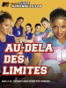 Au-delà des limites (TV) (All You've Got (TV))