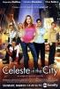 Céleste & the City (TV) (Celeste in the City (TV))