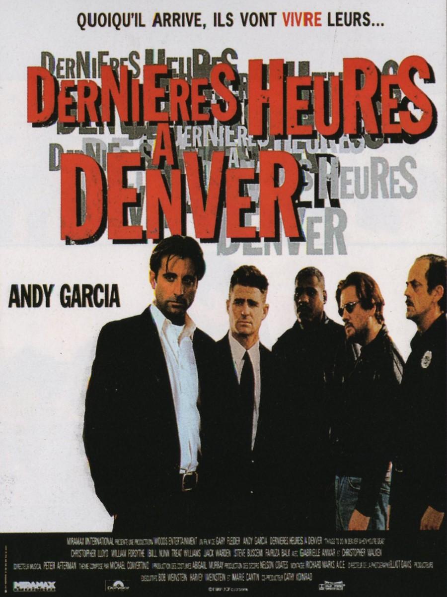 affiche du film Dernières heures à Denver