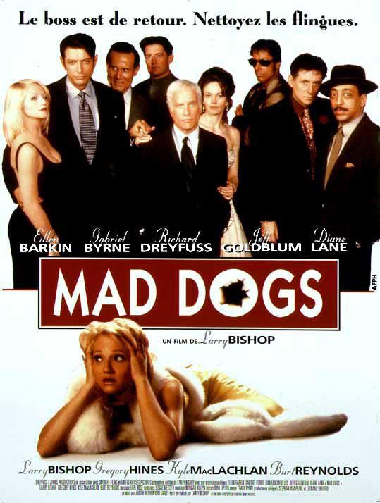 affiche du film Mad Dogs