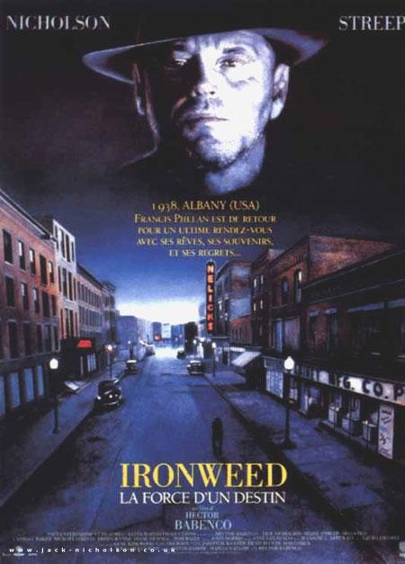 affiche du film Ironweed: La force d'un destin