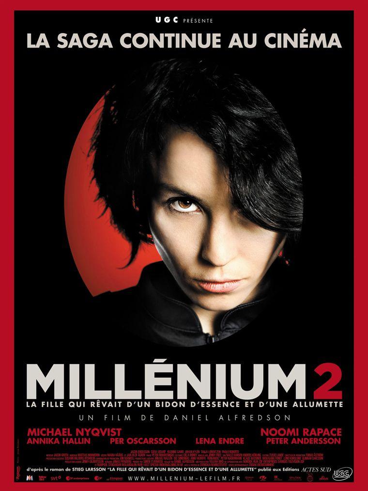 affiche du film Millénium 2 : La fille qui rêvait d'un bidon d'essence et d'une allumette