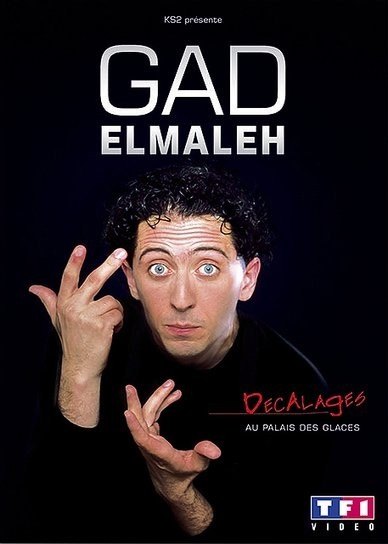 affiche du film Gad Elmaleh: Décalages au palais des glaces