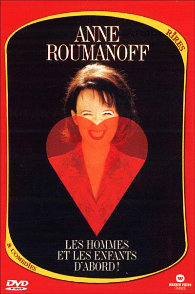 affiche du film Anne Roumanoff - Les hommes et les enfants d'abord !