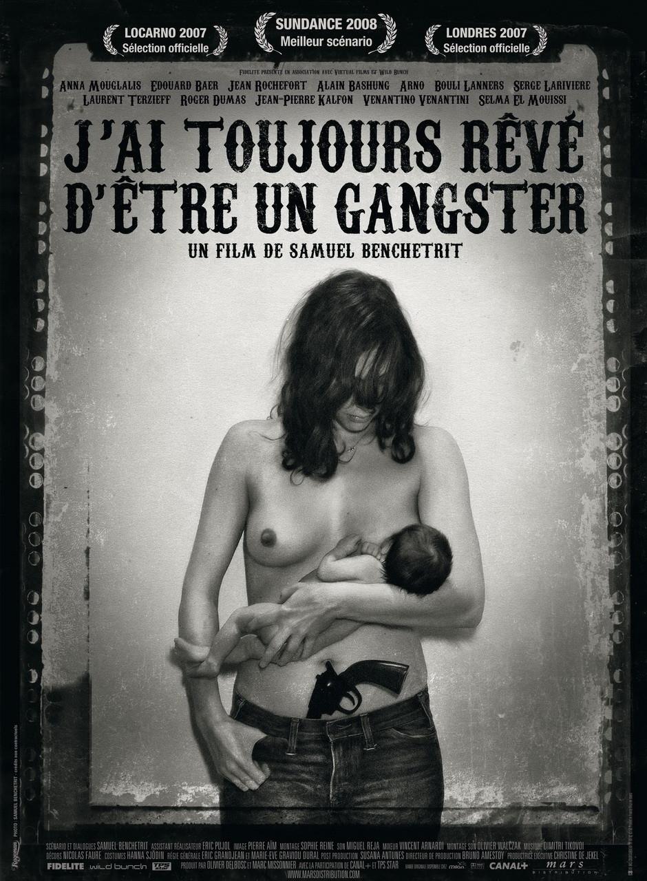 affiche du film J'ai toujours rêvé d'être un gangster