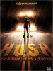 Hush: En route vers l'enfer (Hush)