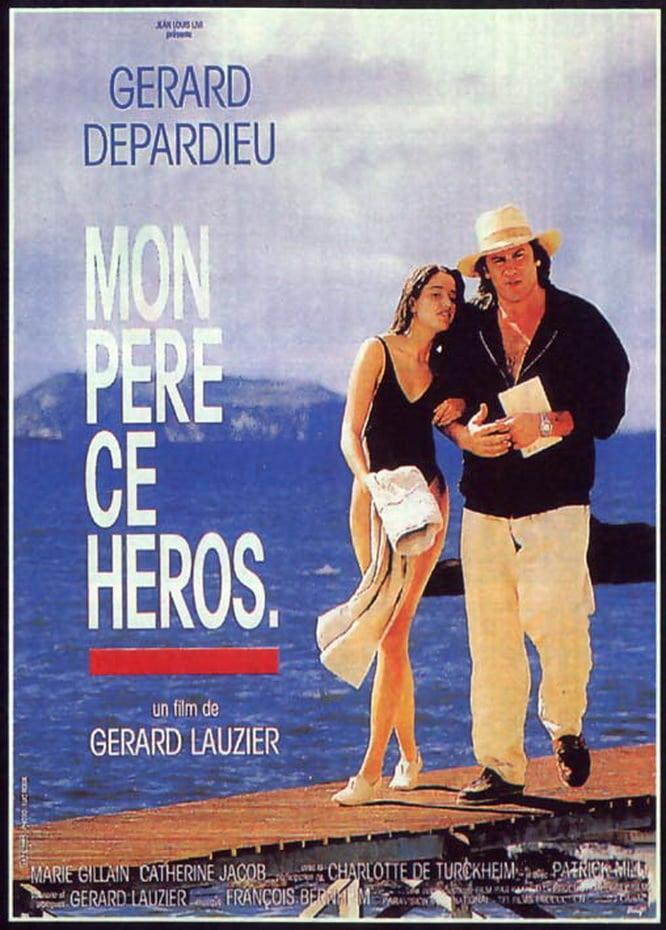 affiche du film Mon père, ce héros.