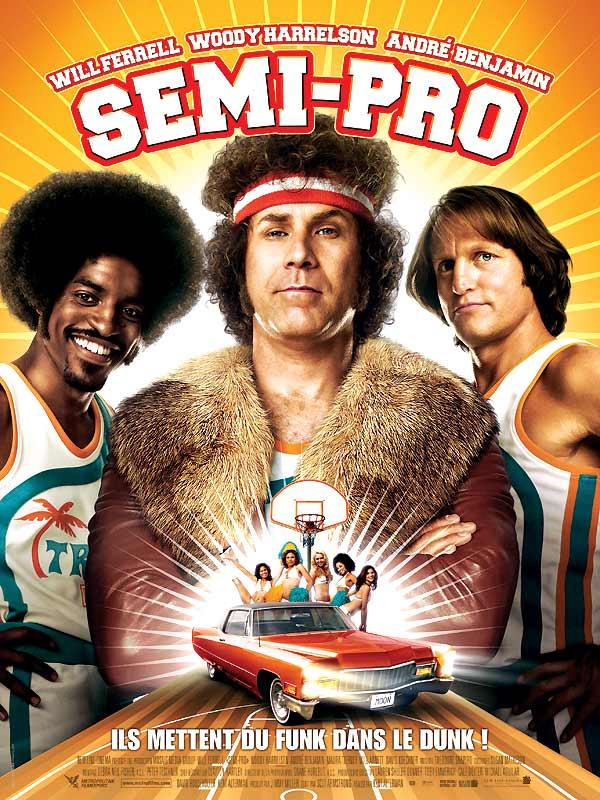 affiche du film Semi-Pro