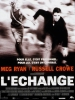 L'échange (2000) (Proof of Life)